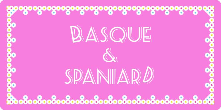 BASQUE & SPANIARD